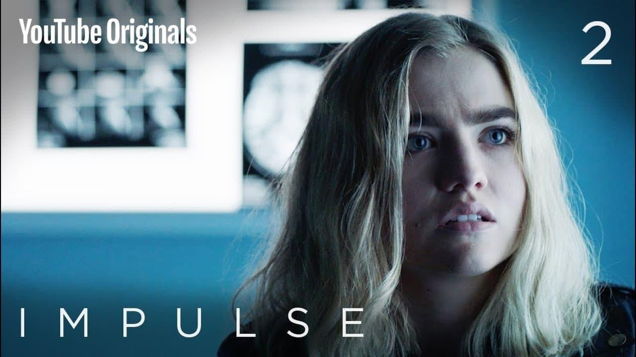 Impulse (S01E02): State of Mind Summary - Season 1 Episode 2